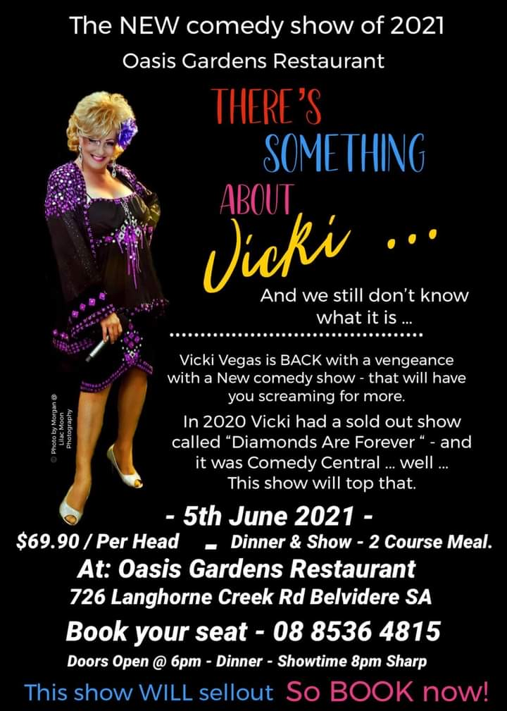 Oasis Gardens and Function Centre Vicki Vegas